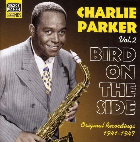 charlie parker volume 2 bird on the side music cd sheet. Black Bedroom Furniture Sets. Home Design Ideas