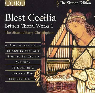 Britten: Saint Nicolas, Hymn to St Cecilia & Rejoice in ...